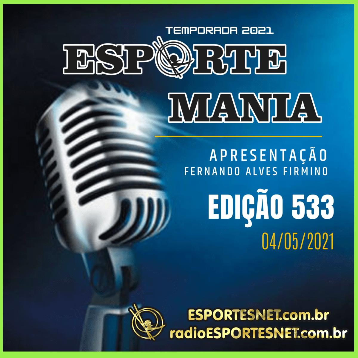 Esporte Mania, edição 533 pela Rádio ESPORTESNET