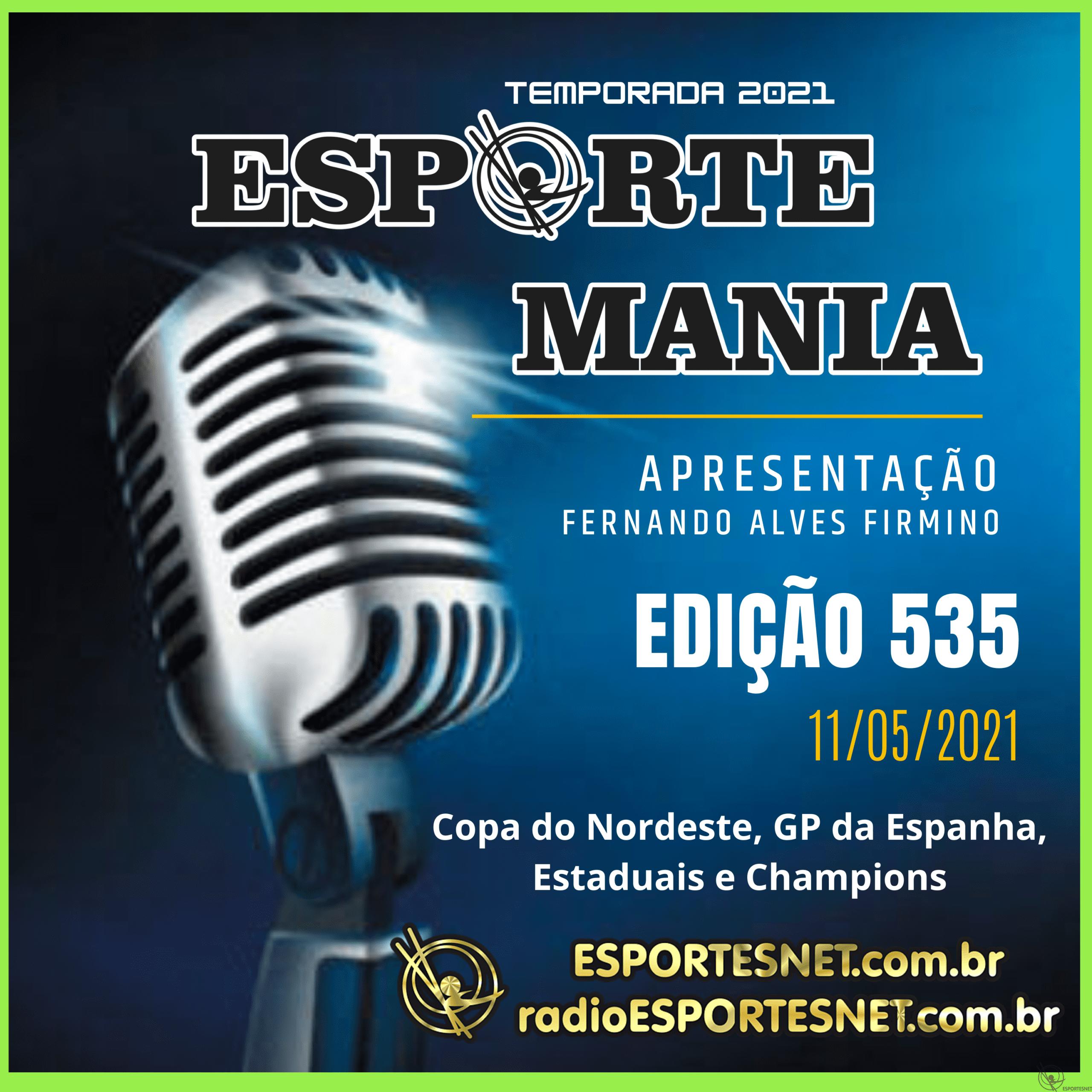 Esporte Mania 535 de 11 de maio de 2021 pela Rádio ESPORTESNET